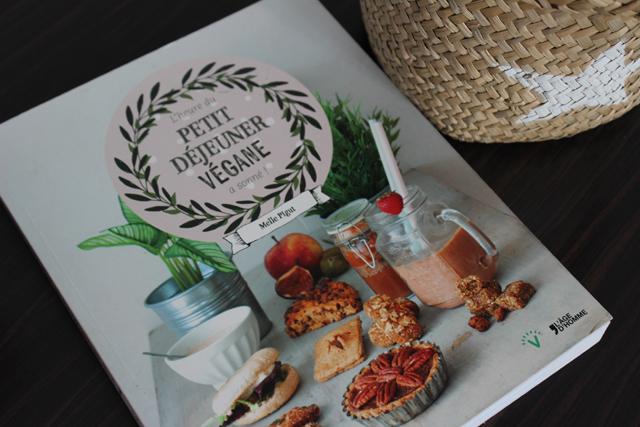 Petit déjeuner végane, mon livre de recettes favori !