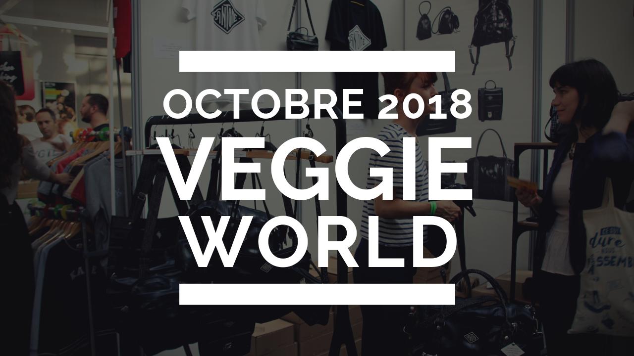 Retour sur Veggie World d'octobre 2018